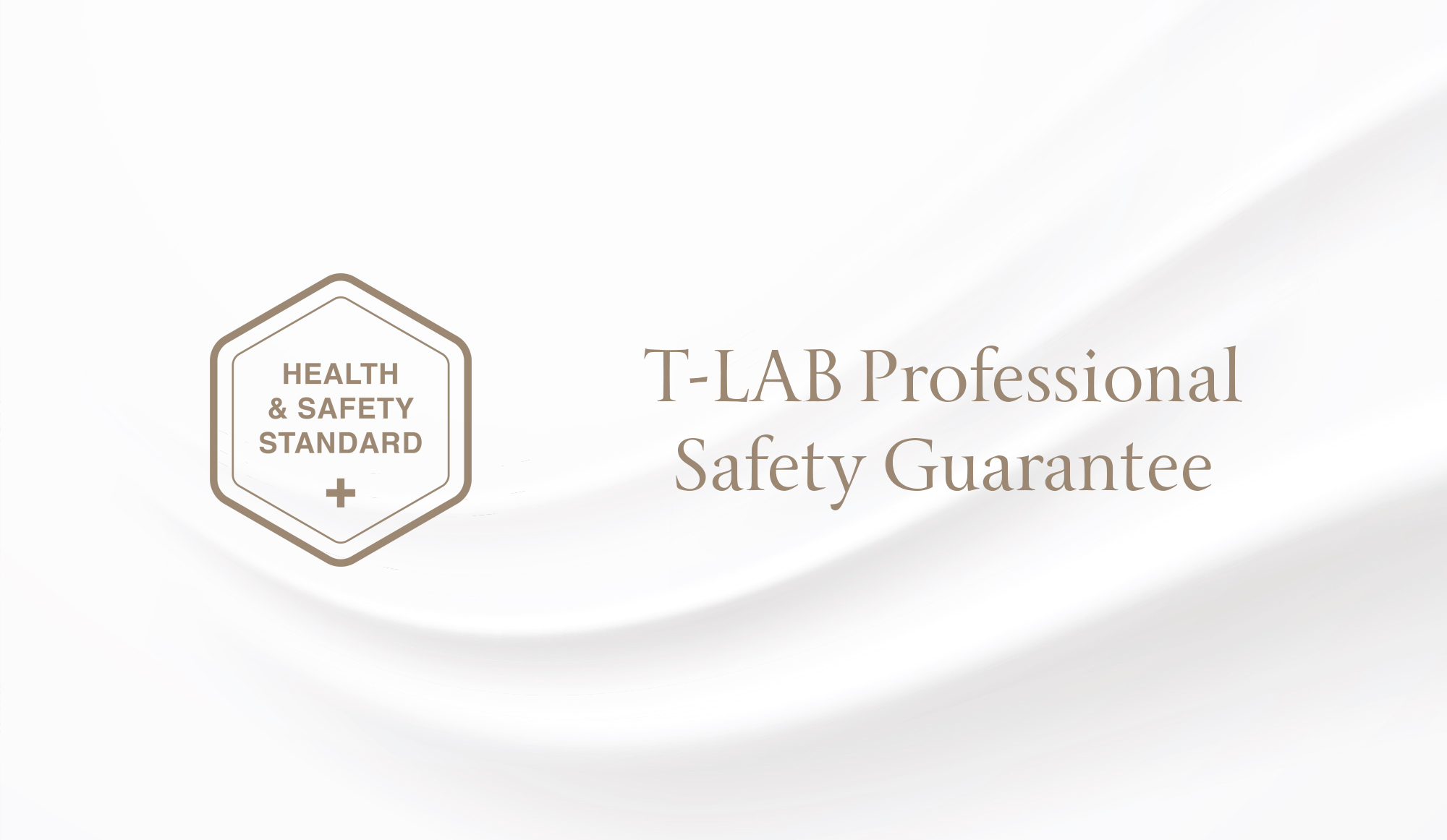 T-LAB Professional Safety Guarantee