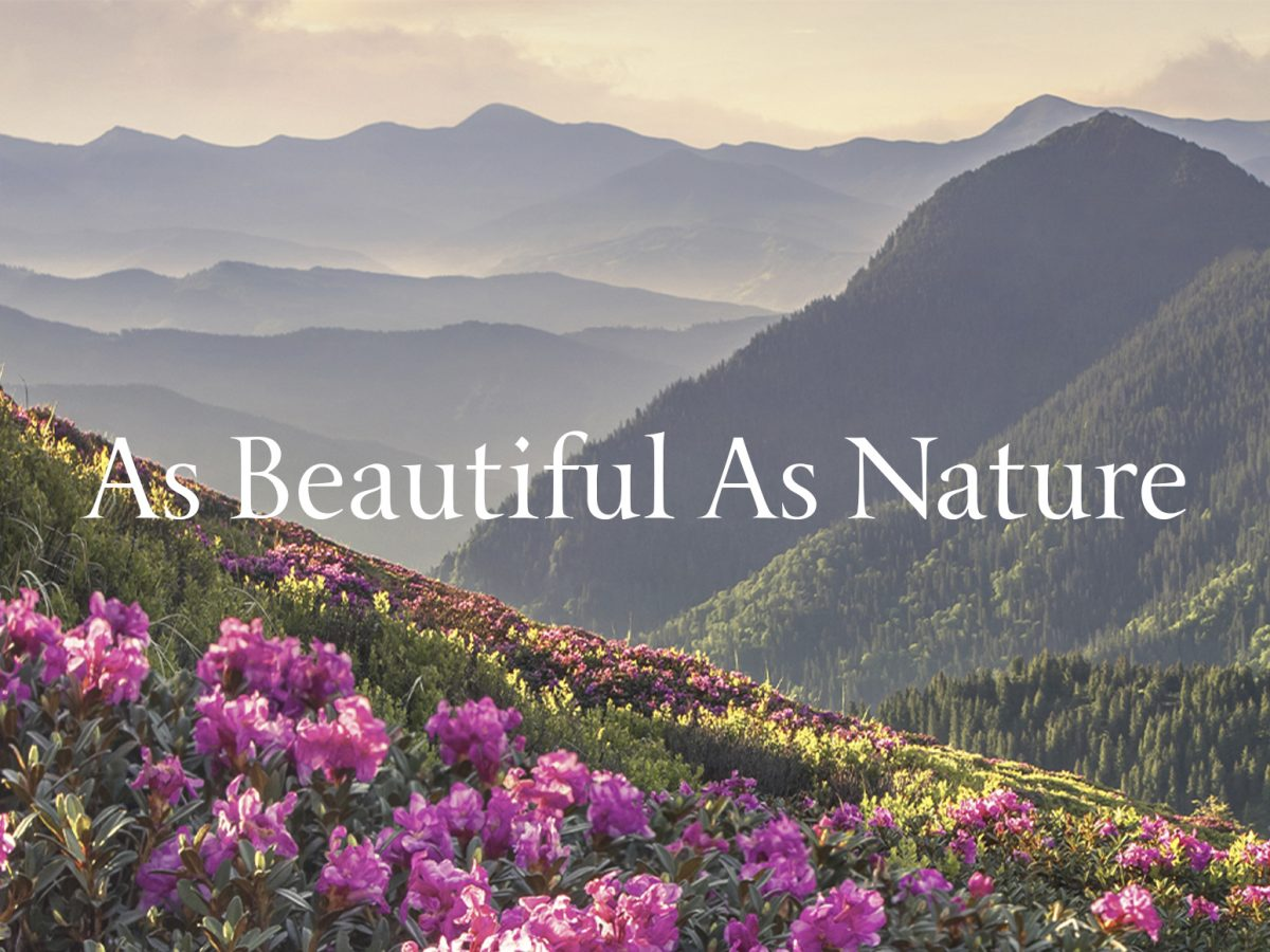 As beautiful as nature
